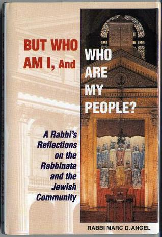 But Who Am I, And Who Are My People?: A Rabbi's Reflections On The Rabbinate And The Jewish Community Descargar libros gratis para pc