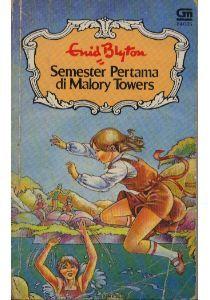 Semester Pertama di Malory Towers by Enid Blyton