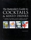 Ebook The Bartender's Guide to Cocktails & Mixed Drinks by Stuart Walton TXT!