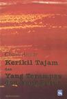 Kerikil Tajam dan Yang Terampas dan Yang Putus by Chairil Anwar