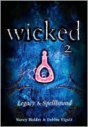 Wicked 2 by Nancy Holder