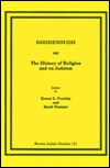 Goodenough on the History of Religion and on Judaism