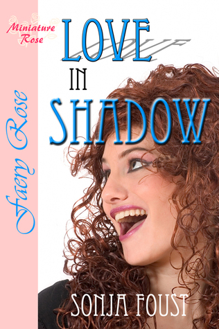 Love in Shadow