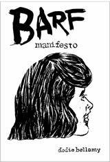 Barf Manifesto