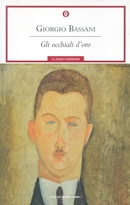 Gli occhiali d 39 oro il romanzo di ferrara by giorgio bassani - Il giardino dei finzi contini libro ...