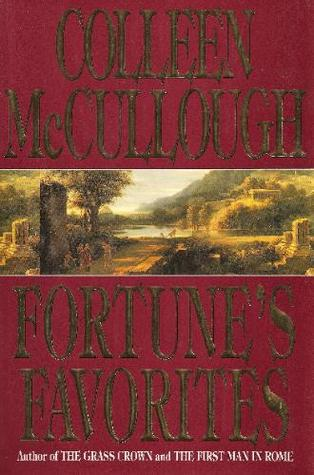 Fortune's Favorites by Colleen McCullough