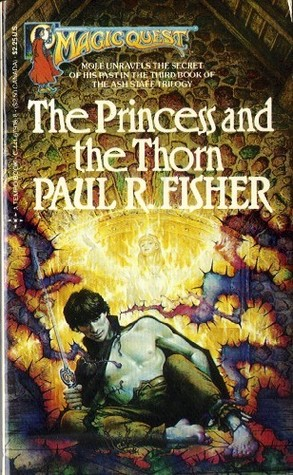 The Princess and the Thorn (The Ash Staff Trilogy, #3)