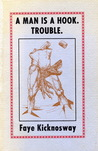 A man is a hook, trouble : poems, 1964-1973