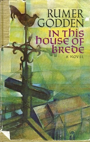 Ebook In This House of Brede by Rumer Godden TXT!