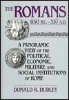 The Romans 850 B.C.- 337 A.D.