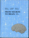 From Neuron to Brain: A Cellular and Molecular Approach to the Function of the Nervous System