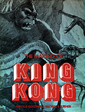 The Making of King Kong: The Story Behind a Film Classic