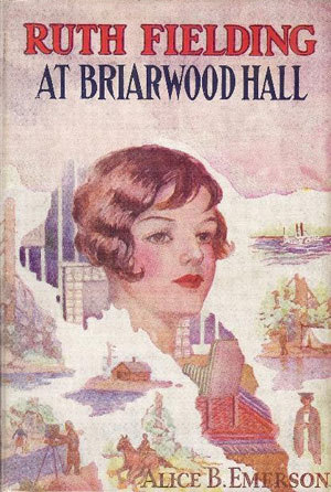 Ruth Fielding at Briarwood Hall; or, Solving the Campus Mystery