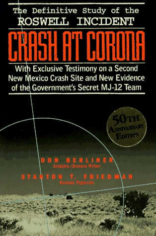 Ebook Crash at Corona: The U.S. Military Retrieval and Cover-Up of a UFO by Stanton T. Friedman PDF!