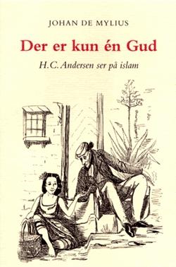 Der er kun én Gud - H.C. Andersen ser på islam