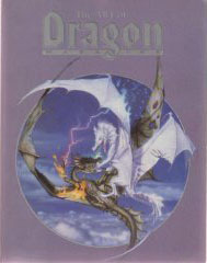 The Art of Dragon Magazine: Including All the Cover Art from the First Ten Years