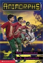 The Absolute / The Sacrifice (Animorphs, #51-52)