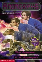 The Answer / The Beginning (Animorphs, #53-54)