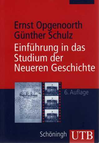 Einführung in das Studium der Neueren Geschichte by Ernst Opgenoorth