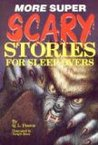 More Super Scary Stories For Sleep Overs