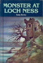 Monster at Loch Ness by Sally Berke