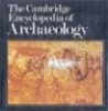 Cambridge Encyclopedia of Archaeology