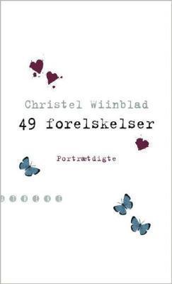 49 forelskelser by Christel Wiinblad