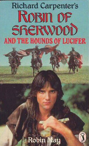 Robin of Sherwood and the Hounds of Lucifer