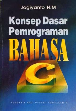 Konsep Dasar Pemrograman Bahasa C