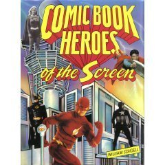 Comic Book Heroes of the Screen