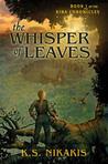 The Whisper of Leaves (Kira Chronicles, #1)