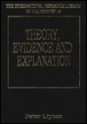 Theory, Evidence, And Explanation