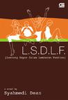 L.S.D.L.F - Lontong Sayur Dalam Lembaran Fashion