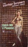 Catch Me a Phoenix