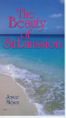 The Beauty of Submission