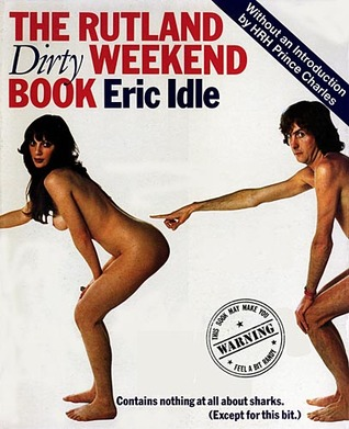 The Rutland Dirty Weekend Book by Eric Idle