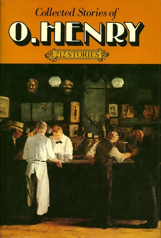 Collected Stories Of O. Henry by O. Henry
