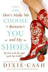 Don't Make Me Choose Between You and My Shoes (Domestic Equalizers Book 4)