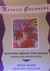 Writing Down the Bones + Wild Mind by Natalie Goldberg