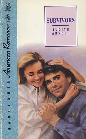 Survivors (Harlequin American Romance, No 330)