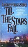 Till the Stars Fall (Hometown Memories #3)