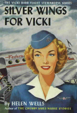 Silver Wings For Vicki (Vicki Barr Flight Stewardess, #1)