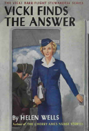 Vicki Finds the Answer (Vicki Barr Flight Stewardess, #2)