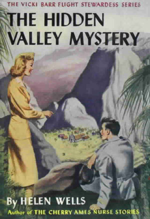 The Hidden Valley Mystery (Vicki Barr Flight Stewardess, #3)