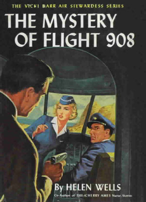 The Mystery of Flight 908 (Vicki Barr Flight Stewardess, #15)