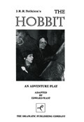 The Hobbit, 1 Act: Or There and Back Again