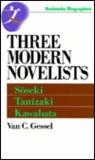 Three Modern Novelists: Soseki, Tanizaki, Kawabata