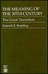 The Meaning of the 20th Century: The Great Transition