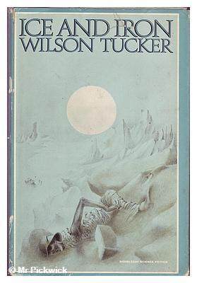 Ice and Iron by Wilson Tucker