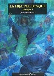 Ebook La hija del bosque by Juliet Marillier PDF!